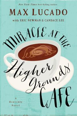 miracles at the higher grounds cafe